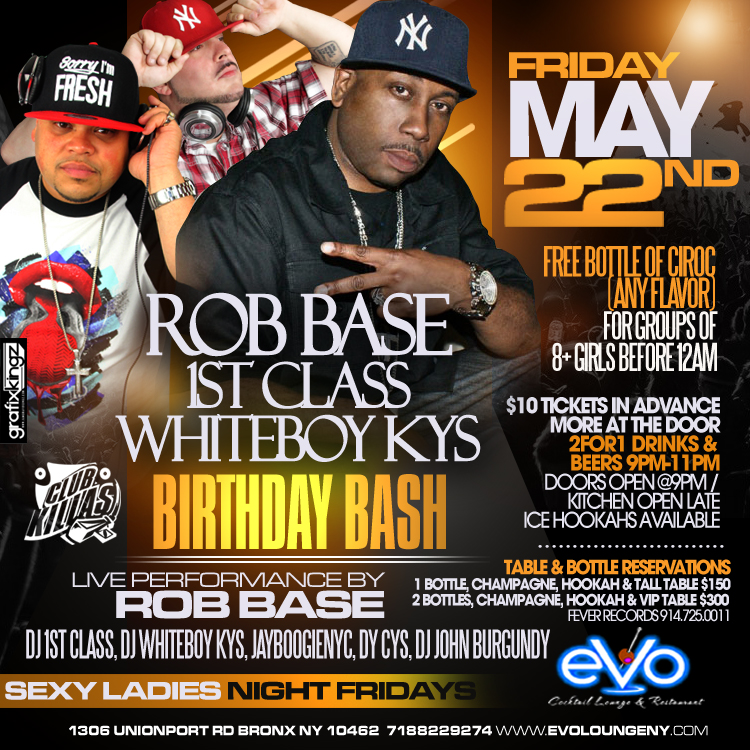Evo Lounge Rob Base WhiteBoy DJ KYS 1st Class Birthday