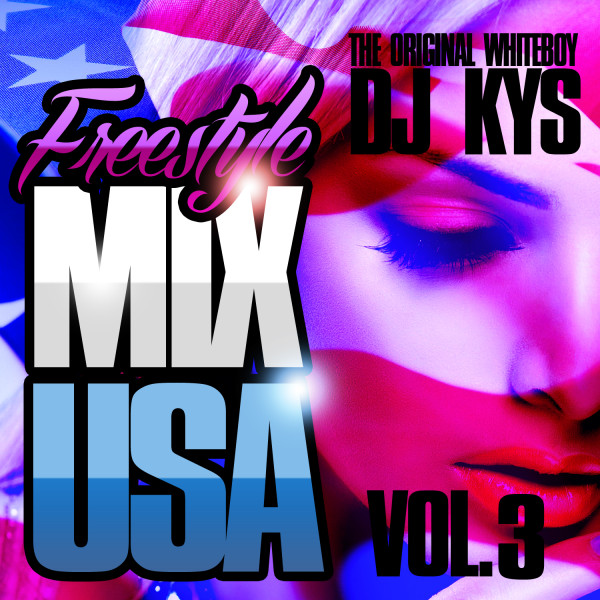 Freestyle Mix USA Vol 3 Front
