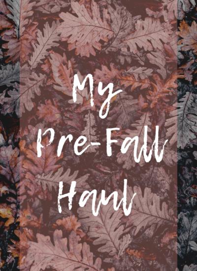 My Pre-Fall Haul