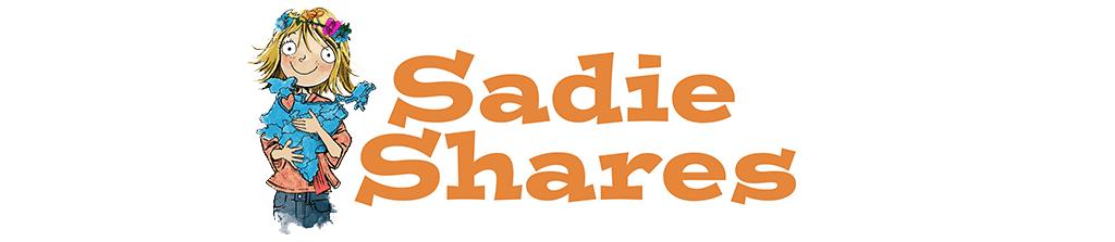 Sadie Shares