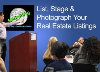 List, Stage and Photograph Your Homes For Sale - Tony Rays Marketing On A Dime Real Estate Series Class 2 Session 3