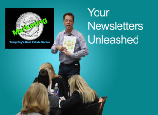 Your Newsletters Unleashed - Tony Rays Marketing On A Dime Real Estate Series Class 2 Session 2