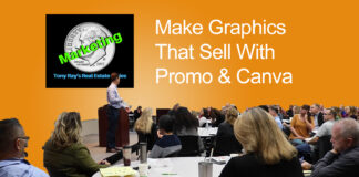 Make Graphics That Sell With Promo and Canva - Tony Rays Marketing On A Dime Real Estate Series Class 3 Session 3