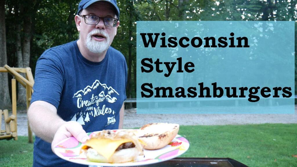 Wisconsin Style Smashburger Video YouTube Thumbnail