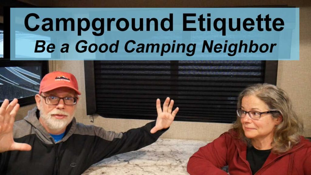 RV Campground Etiquette and Camping Manners YouTube Video Thumbnail