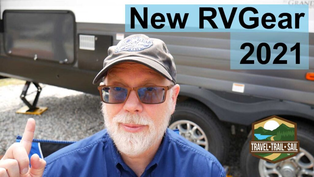 Link to video new RV gear 2021