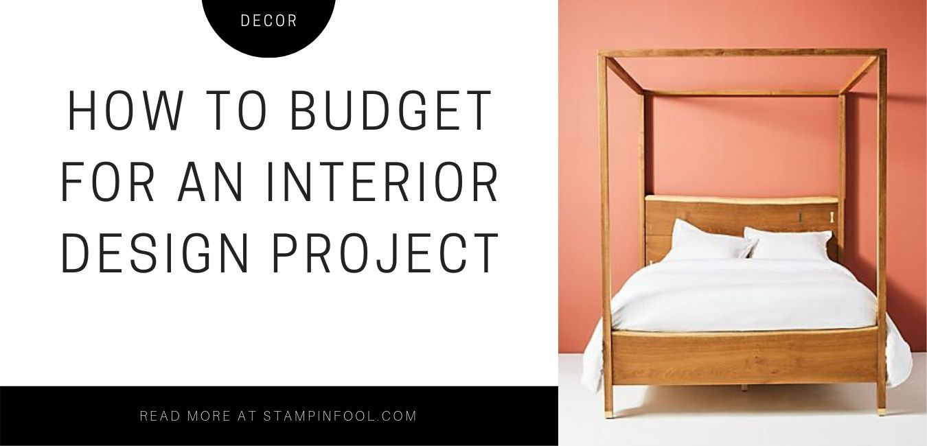 How to Budget for a Home Decor Project + Free PRINTABLE