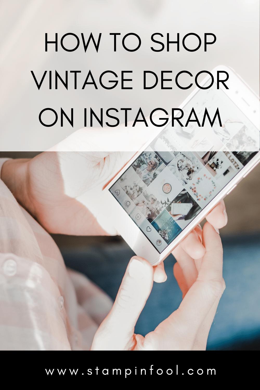 How to Shop On Vintage Home Decor & Furniture Instagram-2