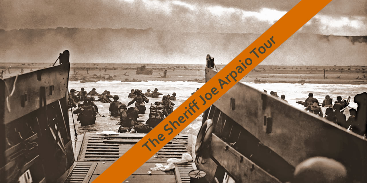 Join Sheriff Joe on the D Day beaches