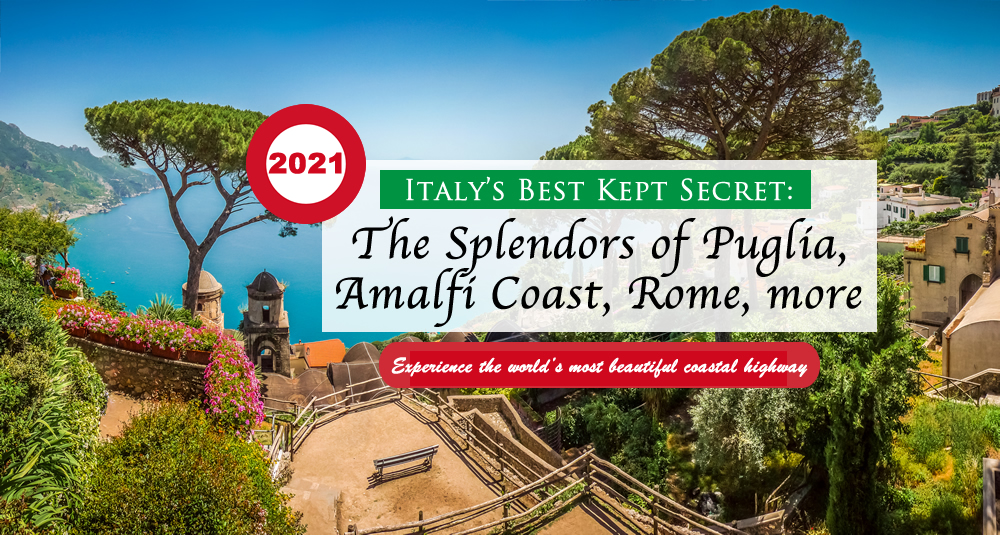 The Splendors of Italy's Best Kept Secret: PUGLIA, plus the Amalfi Coast, the Isle of Capri, Rome, The Abbey of Montecassino and a Gastronomical excursion throughout Southern Italy!
