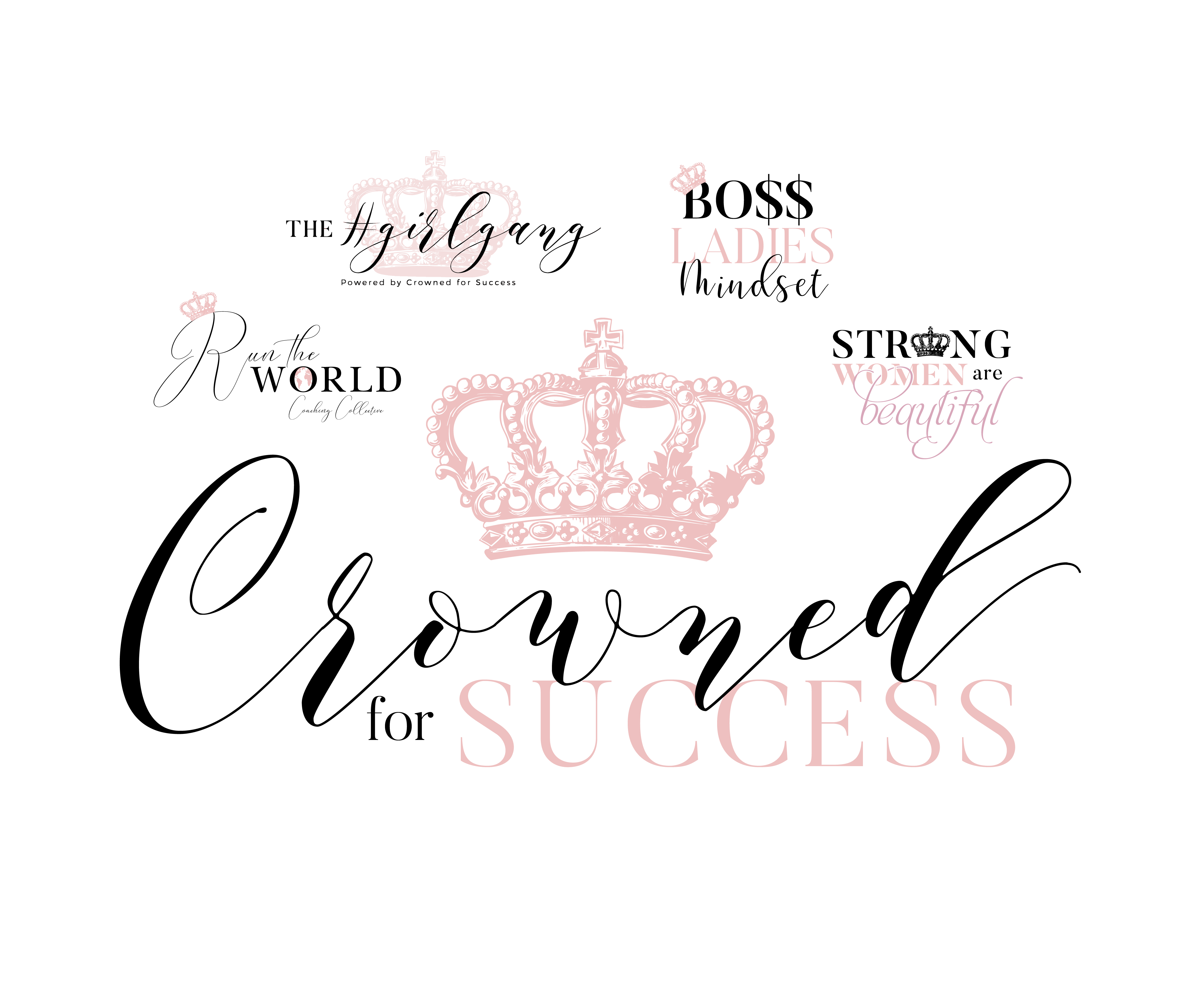 Crowned For Success ME