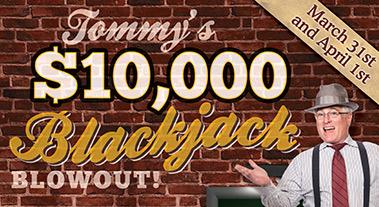 Tommy's Blackjack Blowout