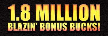 Blazin Bonus Bucks
