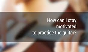 motivated to practice