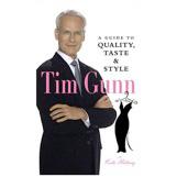 Tim Gunn's Guide to Quality, Taste & Style