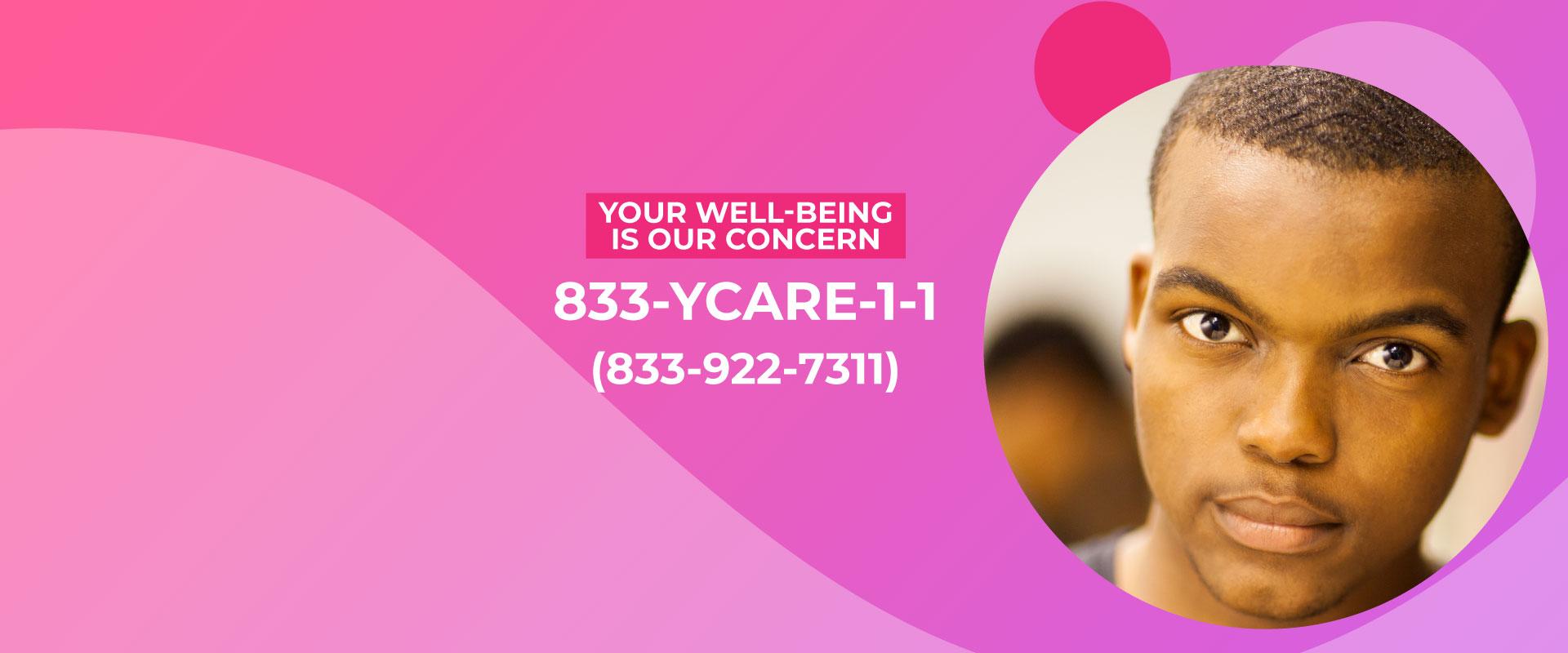 Call 833-YCARE-1-1