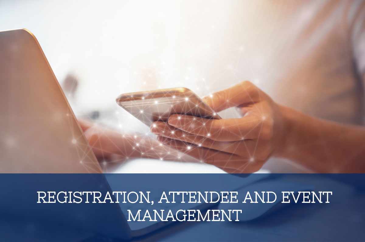 Registration, Attendee and Event Management