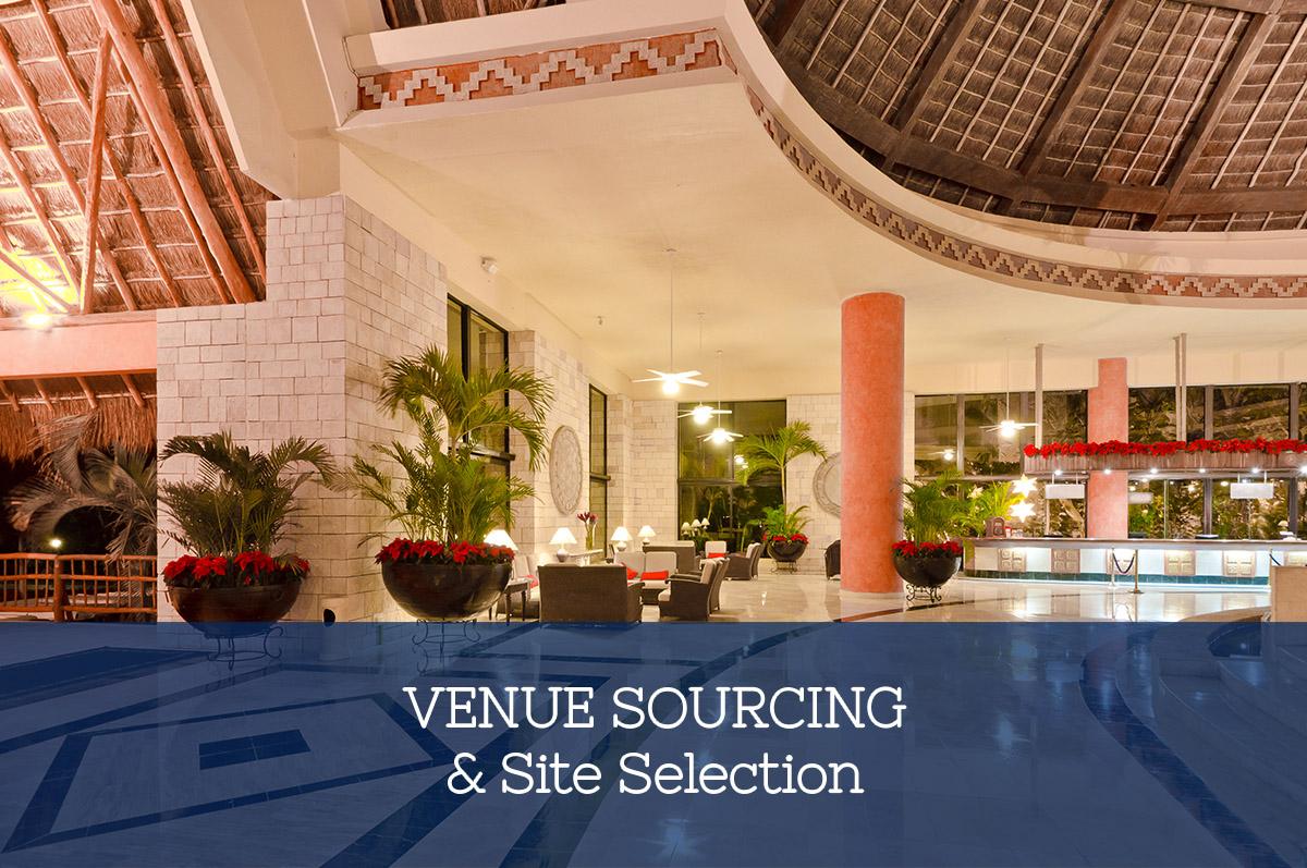 Venue Sourcing & Site Selection