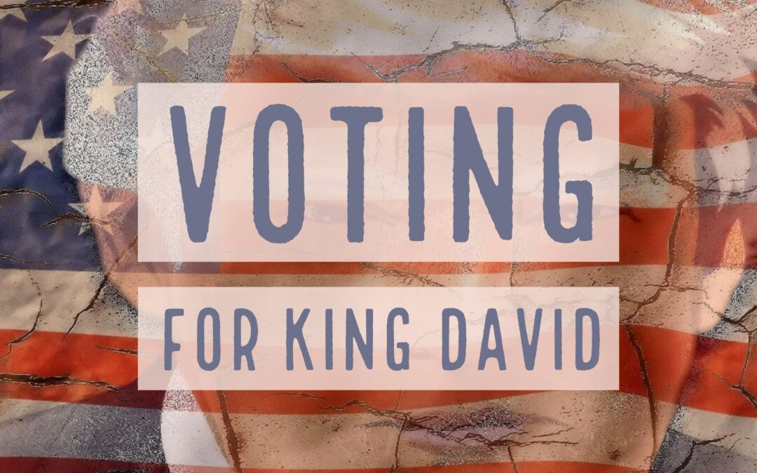 Voting for King David