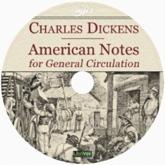 American Notes for General Circulation By Charles Dickens Audiobook