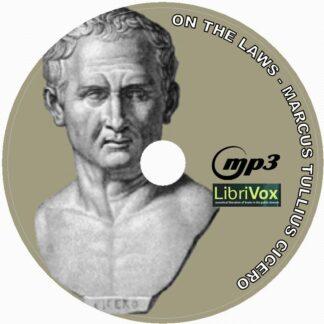 De Legibus (On the Laws) Marcus Tullius Cicero