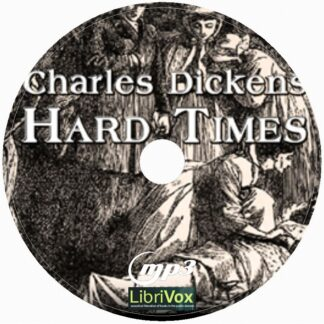 Hard Times Dramatic Reading By Charles Dickens Audiobook