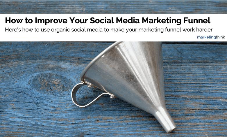 improve-social-media-marketing-funnel