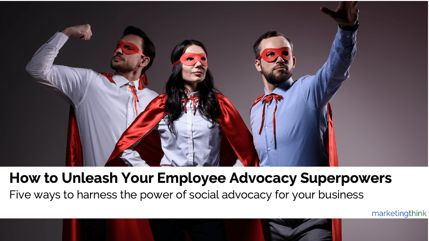employee-advocacy-superpowers