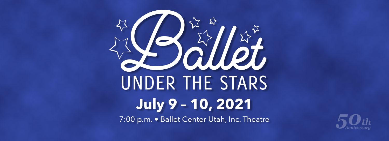 Ballet Under the Stars - July 9-10
