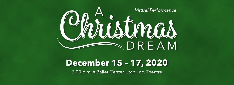 Christmas Dream - December 15-17