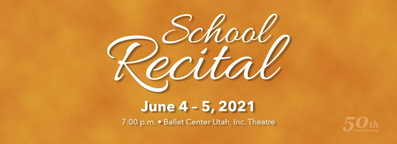 School Recital - June 4-5