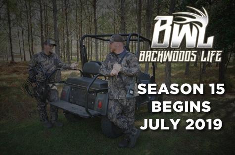 Backwoods Life Season 15 Begins July 2019!