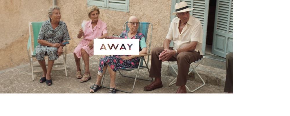AWAY GLOBAL CAMPAIGN