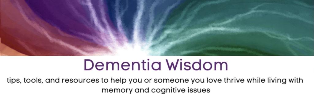 Everyday Genius/Dementia Wisdom