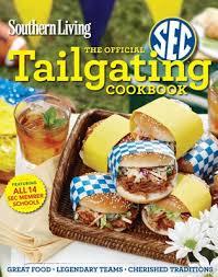 rebeccagordon southernliving sec tailgating cookbook recipes