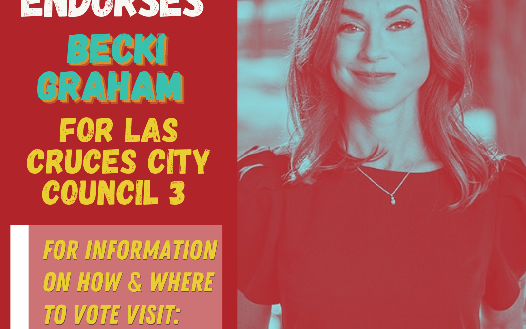 Immigrant Youth Endorse Becki Graham for Las Cruces City Council District 3