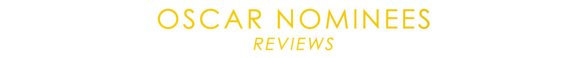 Oscar-Nominees-reviews