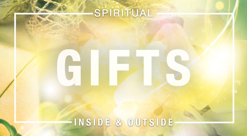 Spiritual Gifts: In the Mission Field
