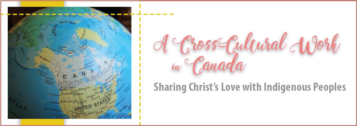 A CROSS CULTURAL WORK IN CANADA