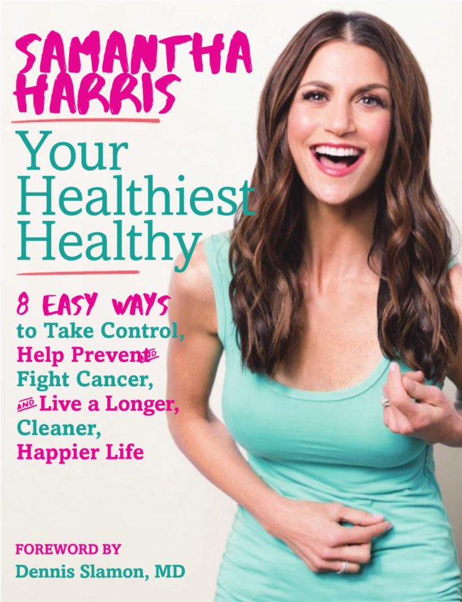Samantha Harris: Cancer Conversations and Your Healthiest Healthy