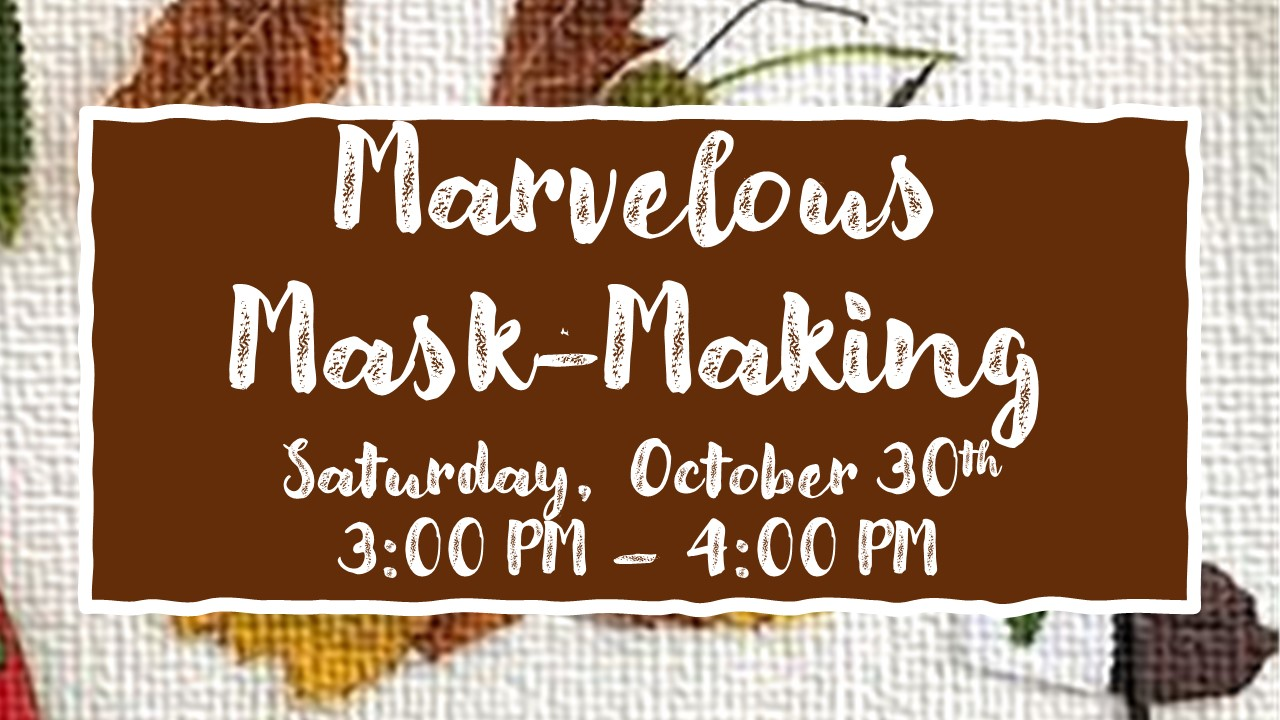 event flyer for mask making at wind creek state park