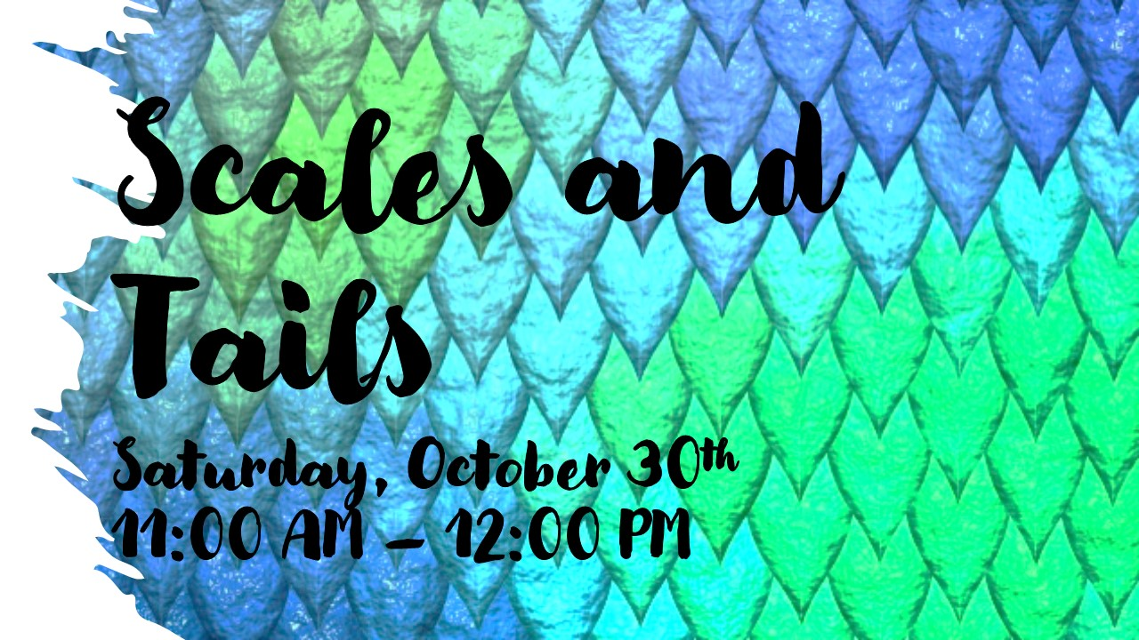 event flyer for scales and tails at wind creek state park