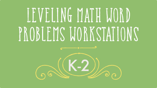 Leveling Math Word Problems k-2