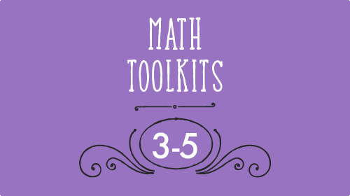 Math toolkits 3-5