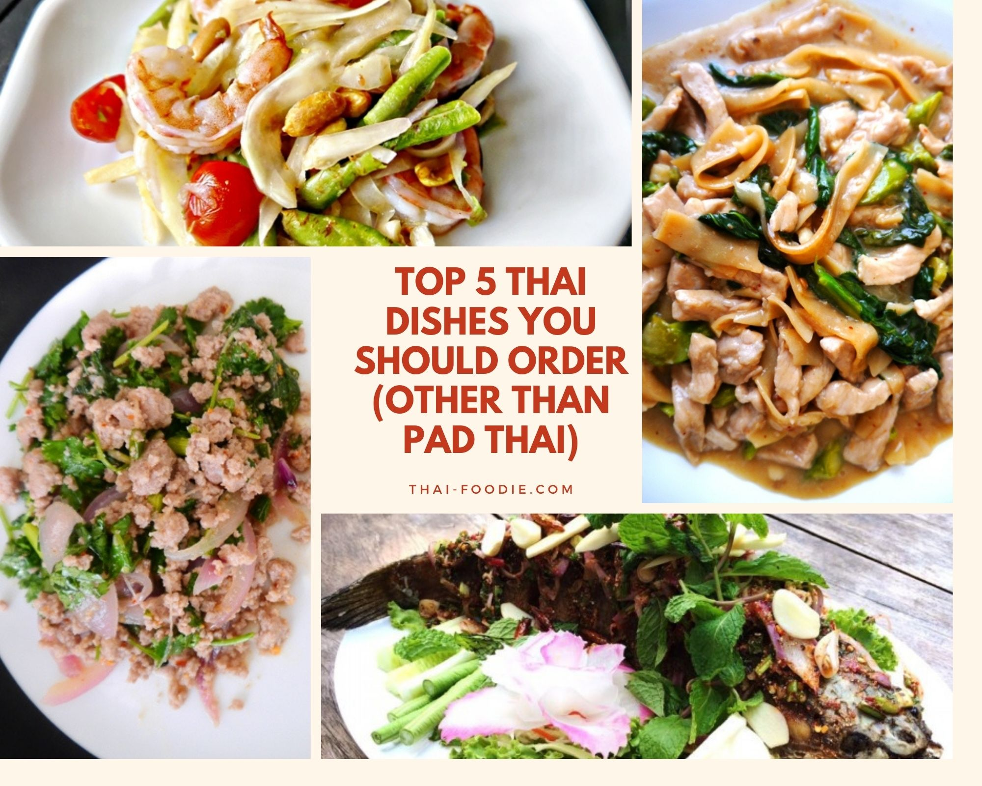 Top 5 Thai Dishes You Should Order | thai-foodie.com