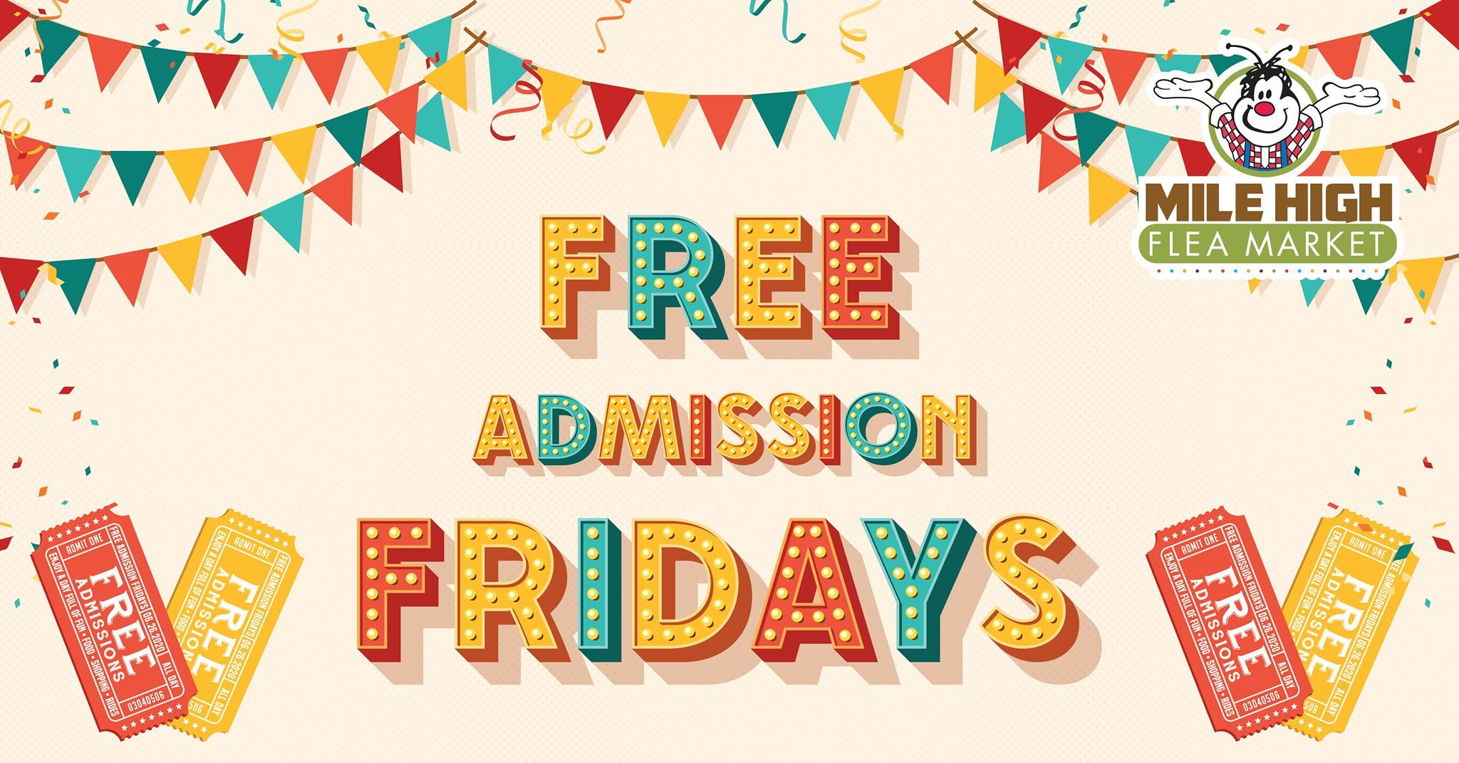 Free Admission Fridays at Mile High Flea Market