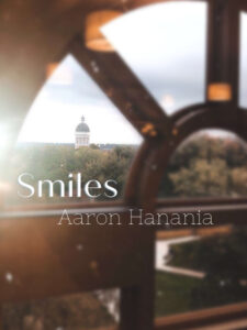 Smiles, a song by singer, musician and author Aaron Hanania