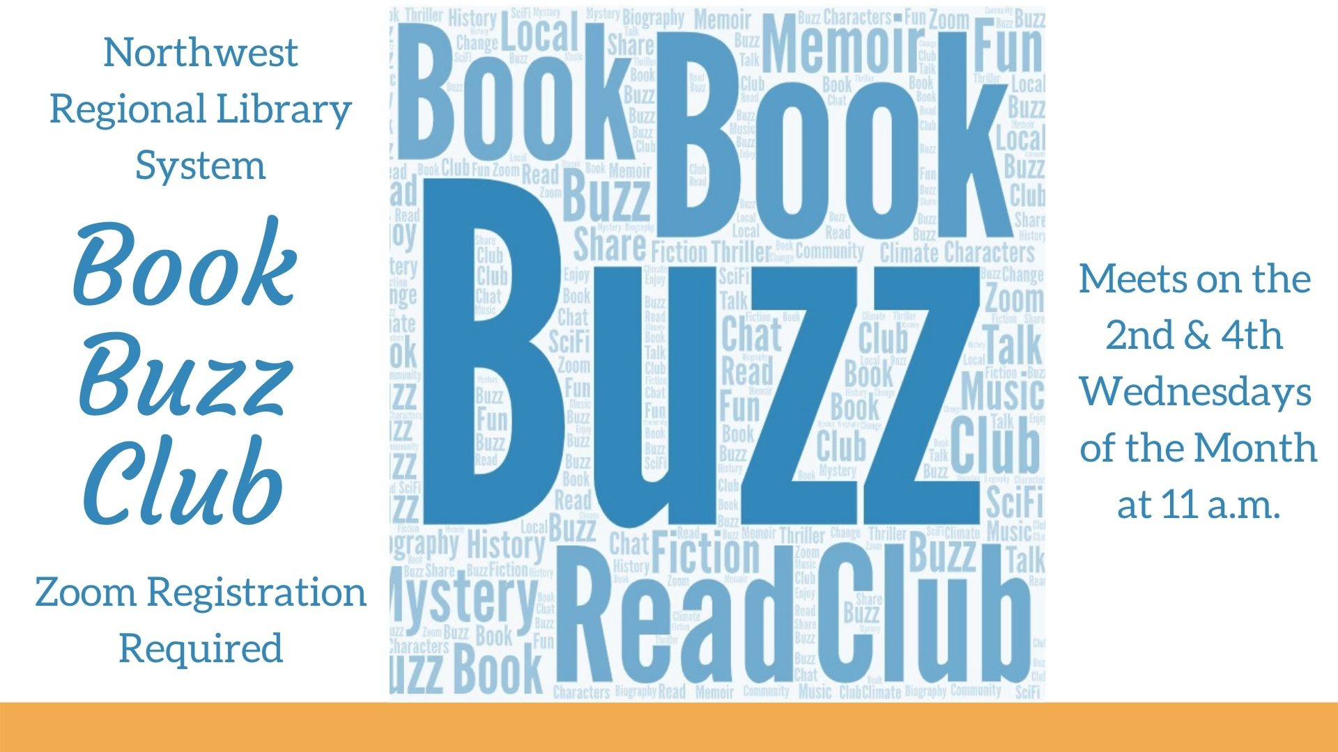 Book Buzz Book Club Zoom Registration Required meets on the 2nd and 4th Wednesdays of the month