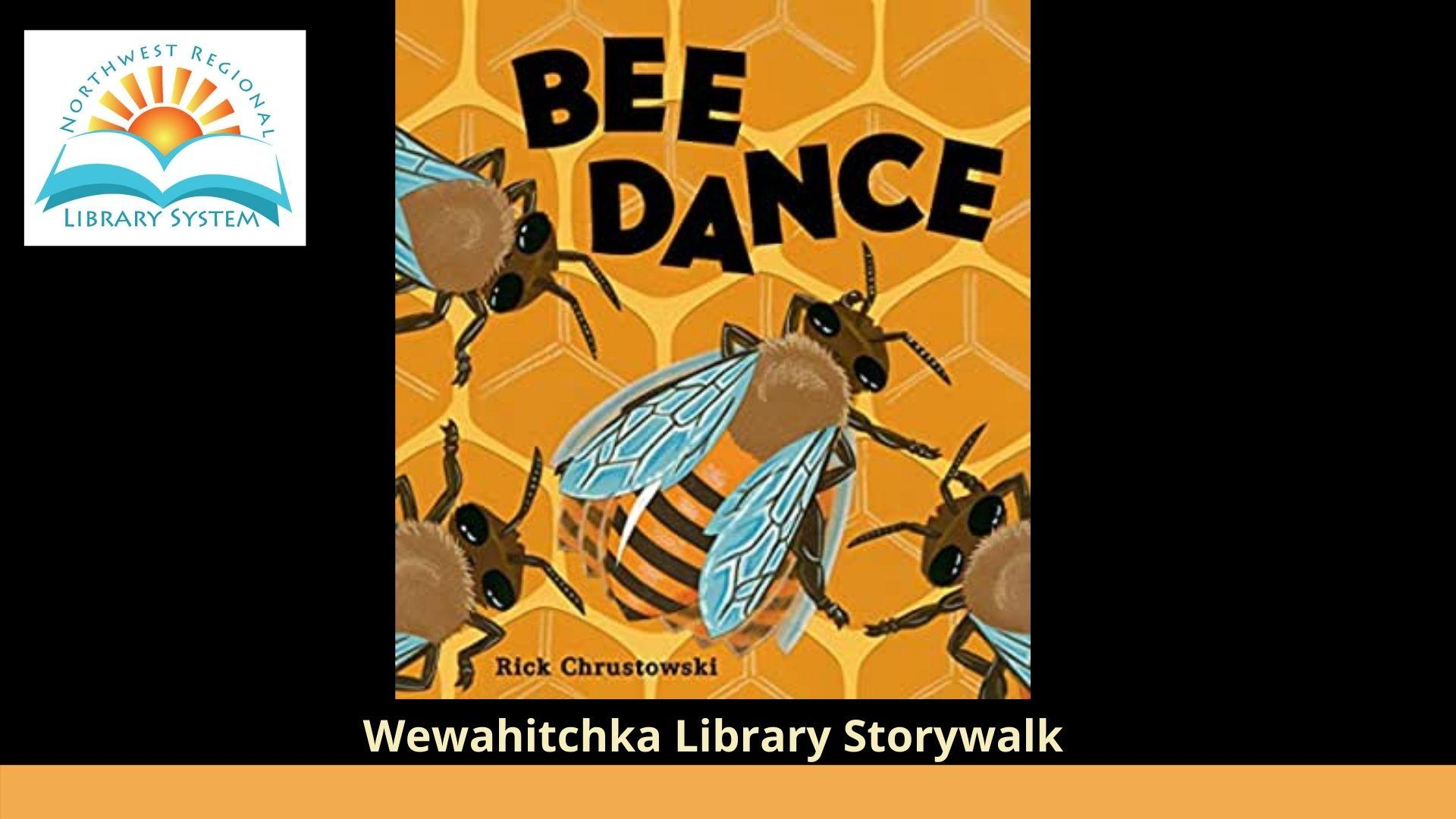 storywalk : Bee Dance