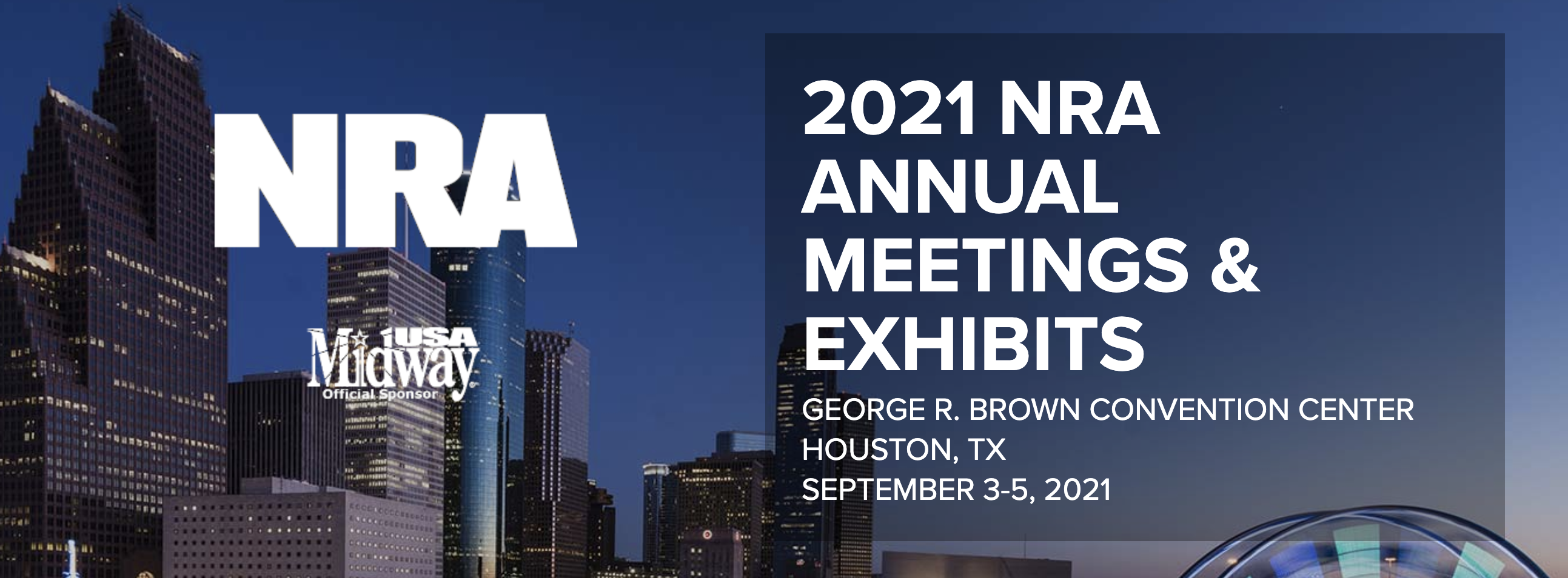 2021 NRA ANNUAL MEETINGS & EXHIBITS